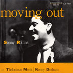 Sonny Rollins - Moving Out