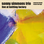Sonny Simmons Trio - Live At Knitting Factory