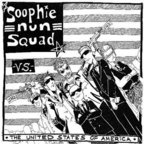 Soophie Nun Squad - Soophie Nun Squad Vs. The United States Of America