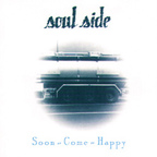 Soul Side - Soon-Come-Happy