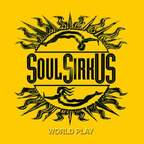 Soul SirkUS - World Play