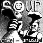 Soup - Cruel And Unusual