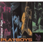 Space Age Playboys - New Rock Underground