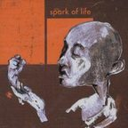 Spark Of Life - Promises Made, Promises Kept