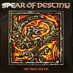 Spear Of Destiny - The Price You Pay