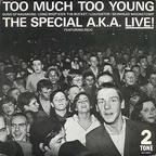 Special AKA - Too Much Too Young · The Special AKA Live!