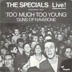 Specials - The Specials Live! · Too Much Too Young