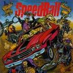 Speedball - Do Unto Others, Then Split