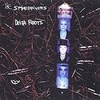 Spikedrivers - Delta Roots