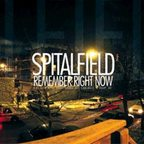 Spitalfield - Remember Right Now