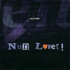 Spleen (UK 2) - Nun Lover!