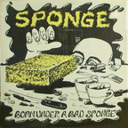Sponge (US 1) - Born Under A Bad Sponge