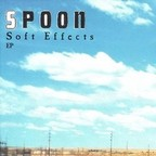 Spoon - Soft Effects e.p.