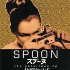 Spoon - The Nefarious e.p.