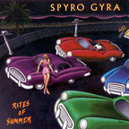Spyro Gyra - Rites Of Summer