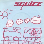 Squire - Girl On A Train