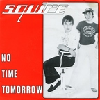 Squire - No Time Tomorrow