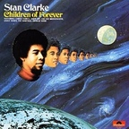 Stan Clarke - Children Of Forever