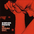 Stanton Moore - All Kooked Out!