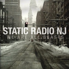 Static Radio NJ - We Are All Beasts