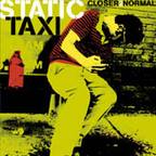 Static Taxi - Closer 2 Normal