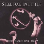 Steel Pole Bath Tub - Your Choice Live Series