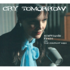 Stephanie Finch And The Company Men - Cry Tomorrow