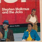 Stephen Malkmus & Jicks - Mirror Traffic