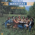 Stephen Stills · Manassas - Down The Road
