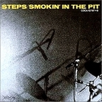 Steps (US) - Smokin' In The Pit