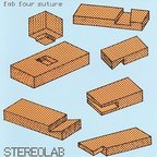 Stereolab - Fab Four Suture