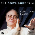 Steve Kuhn Trio - Looking Back