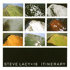 Steve Lacy + 16 - Itinerary