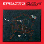 Steve Lacy Four - Morning Joy (Live At Sunset Paris)