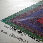 Steve Lacy Nine - Futurities · Original Cast Album