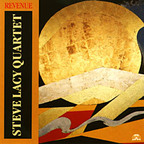 Steve Lacy Quartet - Revenue