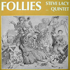 Steve Lacy Quintet - Follies
