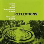 Steve Lacy - Reflections · Steve Lacy Plays Thelonious Monk