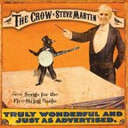 Steve Martin - The Crow · New Songs For The Five-String Banjo