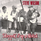 Steve Wilson (UK) - Steppin' It Up A Notch