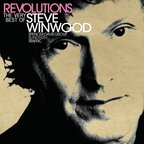 Steve Winwood - Revolutions · The Very Best Of Steve Winwood