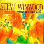 Steve Winwood - Talking Back To The Night
