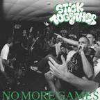 Stick Together - No More Games