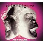 Stickfigure - Ape Of The Kings