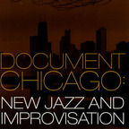 Sticks And Stones (US 2) - Document Chicago: New Jazz And Improvisation