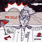 Stiffed - Sex Sells