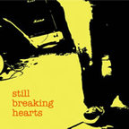 Still Breaking Hearts - s/t