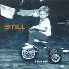 Still - I Don't Mind