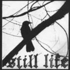 Still Life (US) - Madness And The Gackle...