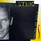 Sting - The Best Of Sting · Fields Of Gold · 1984-1994